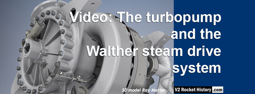 A4 V2 missile turbopump and Walther steam drive