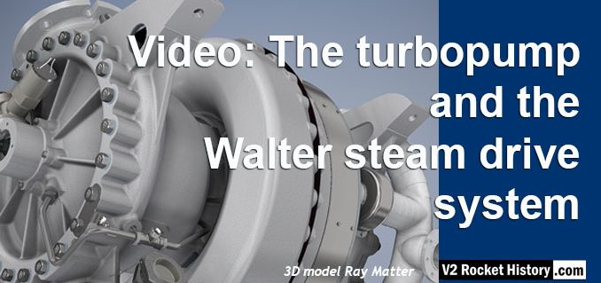 A4 V2 missile turbopump and Walter steam drive